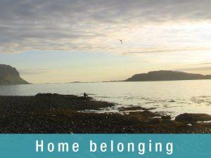 Home Belonging